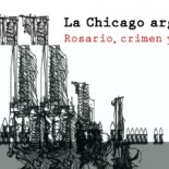 CHICAGO ARGENTINA CUNA DE LA NOTICIA